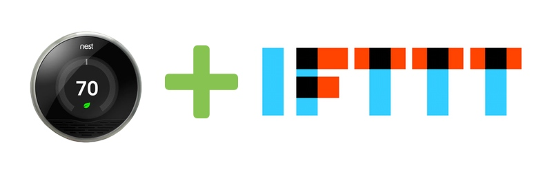 Nest and IFTTT